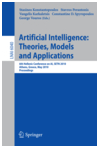 Artificial Intelligence: Theories, Models and Applications (2010)