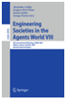 Engineering Societies in the Agents World VIII