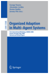 Organized Adaptation in Multi-Agent Systems