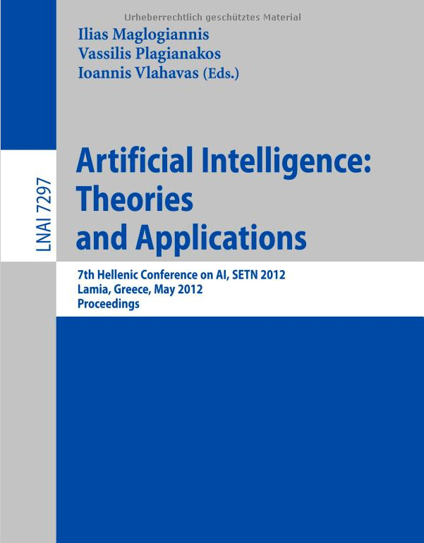 Artificial Intelligence Theories, Models and Applications
