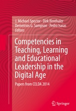 Competencies, Challenges and Changes in Teaching, Learning and Educational Leadership in the Digital Age